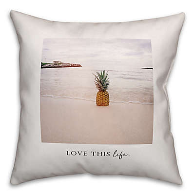 """Designs Direct """"Love This Life"""" Square Throw Pillow"""