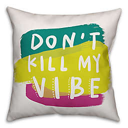 "Designs Direct ""Don't Kill My Vibe"" Throw Pillow in Pink/Green"