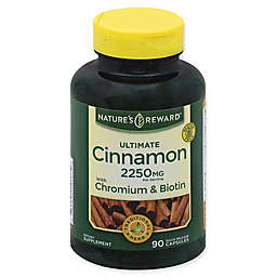 Nature's Reward™ 90-Count Ultimate 2250 mg Cinnamon Quick Release Capsules