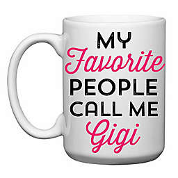 "Love You a Latte Shop ""My Favorite People Call Me Gigi"" Mug"