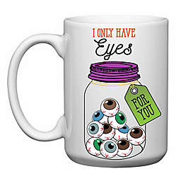 "Love You a Latte Shop ""I Only Have Eyes For You"" Mug"