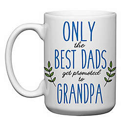 "Love You a Latte Shop ""Only the Best Dads Get Promoted to Grandpa"" Mug"