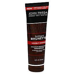 John Frieda Brilliant Brunette® Visibly Deeper 8.3 fl. oz. Colour Deepening Shampoo