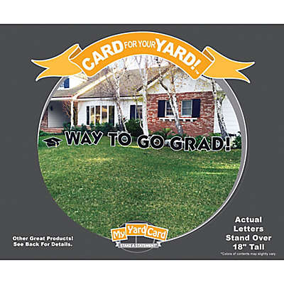 "Stake A Statement®  ""Way to Go Grad"" Yard Card in Black/Gold"