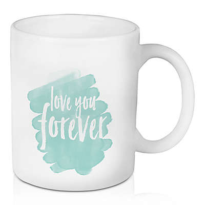 "Designs Direct ""Love You Forever"" 11 oz. Coffee Mug in Teal"