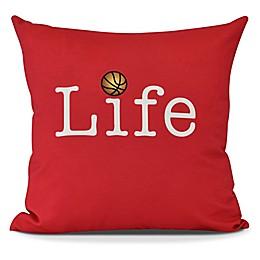 Life and Basketball Square Throw Pillow