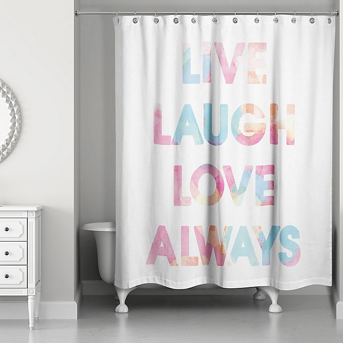 Alternate image 1 for Designs Direct 71-Inch x 74-Inch Live Laugh Love Always Shower Curtain in White