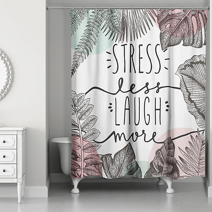 Alternate image 1 for Designs Direct 71-Inch x 74-Inch Stress Less Laugh More Shower Curtain in Pink
