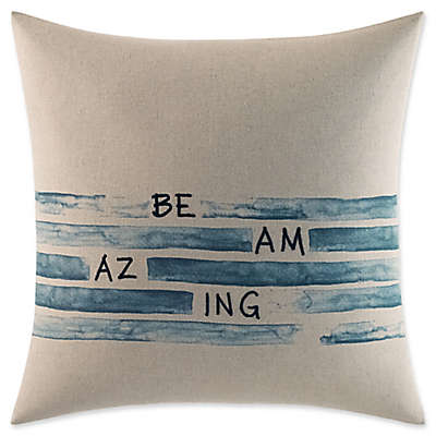 "ED Ellen DeGeneres Nomad Square ""Be Amazing"" Throw Pillow in Ivory"