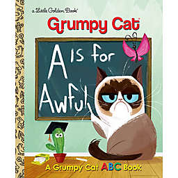"""""""A is for Awful: A Grumpy Cat ABC Book"""" by Christy Webster"""