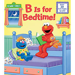 "Sesame Street® ""B Is For Bedtime"" by Naomi Kleinberg"