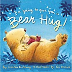 I'm Going to Give You a Bear Hug!  Book by Caroline B. Cooney