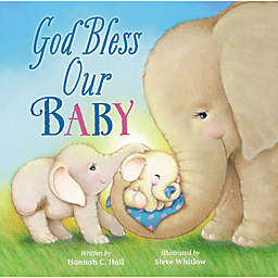"""God Bless Our Baby"" Book by Hannah Hall"