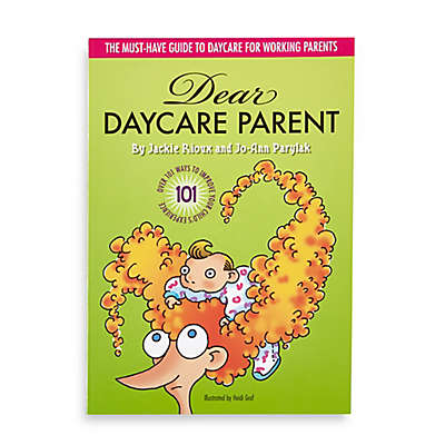 Dear Daycare Parent