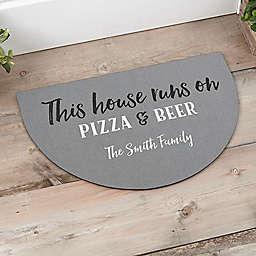 """This House Runs On"" Half Round Door Mat"