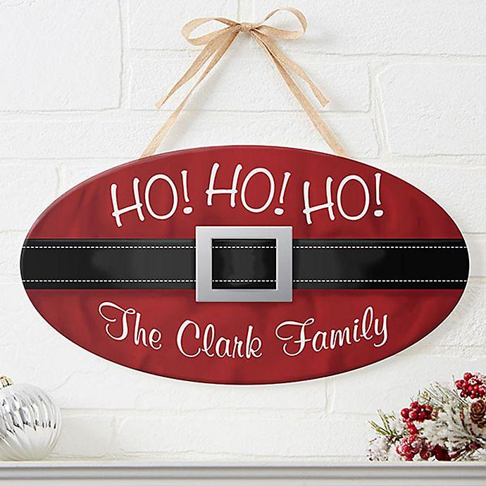 Alternate image 1 for Ho! Ho! Ho! Santa Belt Oval Wood Sign