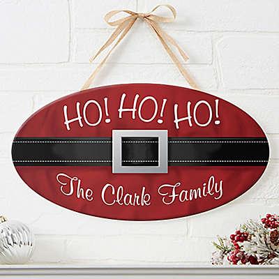 Ho! Ho! Ho! Santa Belt Oval Wood Sign
