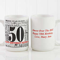 Another Year Has Gone By 15 oz. Personalized Coffee Mug in White