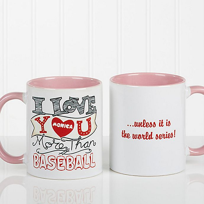 I Love You More Than 11 Oz Coffee Mug In Pink Bed Bath And Beyond Canada