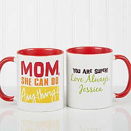 Thanks Mom, I Turned Out Awesome Coffee Mug