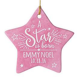 """""""A Star is Born"""" Christmas Ornament"""