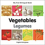 My First Bilingual Book - Vegtables Legumes  Book (English/Portuguese)