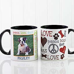Peace, Love, Dogs 11 oz. Photo Coffee Mug in Black
