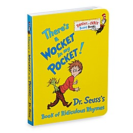 Dr. Seuss' There's a Wocket in My Pocket Book