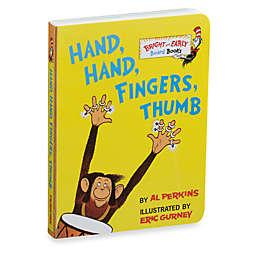 Dr. Seuss' Hand, Hand, Fingers, Thumb Board Book