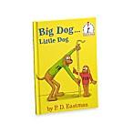 Dr. Seuss' Big Dog Little Dog Book