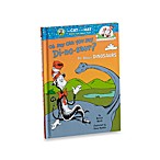 Dr. Seuss' Oh Say Can You Say Di-no-saur: All About Dinosaurs Book
