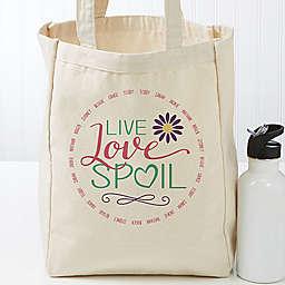 Live, Love, Spoil Petite Canvas Tote Bag