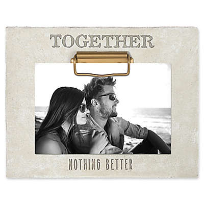 """Grasslands Road® """"Together Nothing Better"""" 4-Inch x 6-Inch Cement Clip Picture Frame in Ivory"""