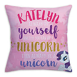 "My Little Pony® ""Always Be Yourself"" Square Throw Pillow"