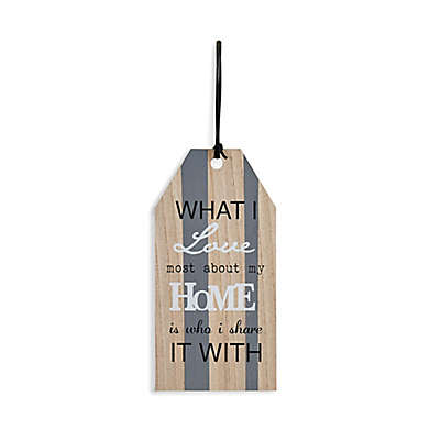 "Danya B™ ""What I Love Most About My Home"" Wood Wall Tag Plate"
