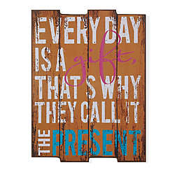 Danya B. Everyday is a Gift 11.38-Inch x 16-Inch Wood Wall Art