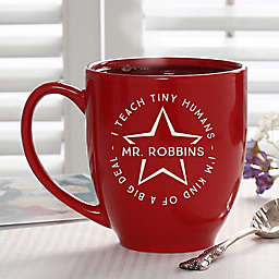 Teacher Quotes 14.5 oz. Red Bistro Mug