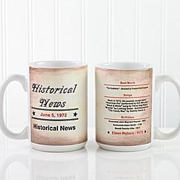 The Day You Were Born 15 oz. Coffee Mug in White