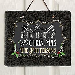 Have Yourself A Merry Christmas  Horizontal Slate Plaque