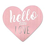 Wendy Bellissimo™  Hello Little Love  Wood Heart Wall Art