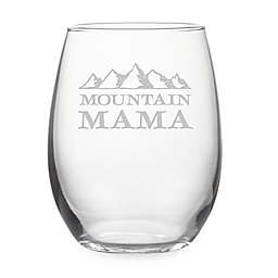"Susquehanna Glass ""Mountain Mama"" Stemless Wine Glass"