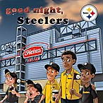 Good Night, Steelers  by Brad M. Epstein