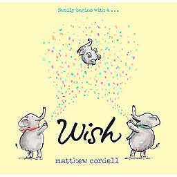 """Wish"" by Matthew Cordell"