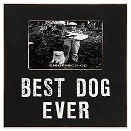 Creative Co-Op Best Dog Ever 4-Inch x 6-Inch Framed Photo in Black/White