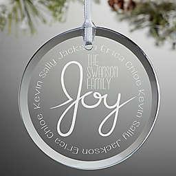Family is Joy Christmas Ornament