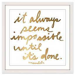 Marmont Hill Impossible Until It's Done 48-Inch Square Framed Wall Art