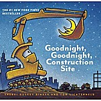 Good Night, Construction Site  by Sherri Duskey Rinker