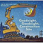 Good Night, Construction Site  by Sherri Duskey Rinker