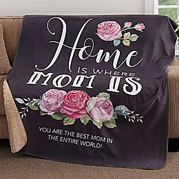 Home Is Where Mom Is Premium Sherpa Throw Blanket