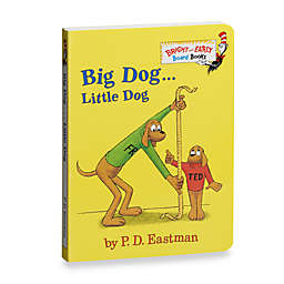 Dr. Seuss' Big Dog . . . Little Dog Board Book